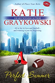 Perfect Summer (The Lone Stars Book 1) by [Graykowski, Katie]