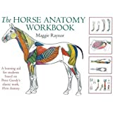 The Horse Anatomy Workbook: A Learning Aid for Students Based on Peter Goody's Classic Work, Horse Anatomy (Allen Student) by