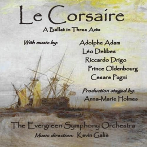 Le Corsaire - A Ballet in Thre...