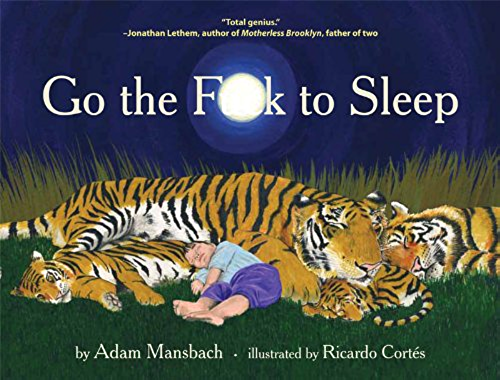 Go the F**k to Sleep (English Edition)