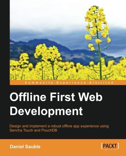 Offline First Web Development