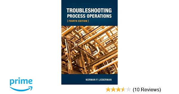 Troubleshooting process operations norman lieberman 9781593701765 troubleshooting process operations norman lieberman 9781593701765 amazon books fandeluxe Gallery