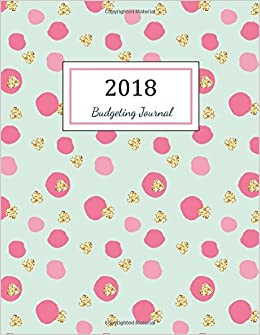 Amazon Com Budgeting Journal Budgeting Planner 2018 Finance