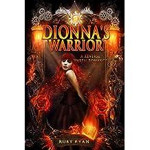Dionna's Warrior: A Reverse Harem Romance (Dragon Origins Book 1)