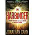 The Harbinger: The Ancient Mystery that Holds the Secret of America's Future