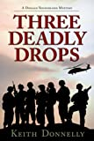 Three Deadly Drops, Keith Donnelly, 089587587X
