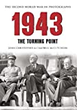 img - for 1943 The Second World War in Photographs: The Turning Point book / textbook / text book