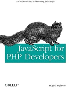 JavaScript for PHP Developers by Stefanov (2013-05-12)