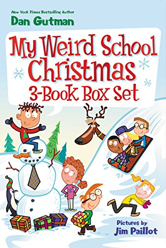 My Weird School Christmas 3-Book Box Set: Miss Holly Is Too Jolly!, Dr. Carbles Is Losing His Marbles!, Deck the Halls, We're Off the - December Weird Holidays