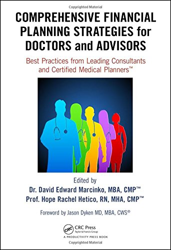 Comprehensive Financial Planning Strategies for Doctors and Advisors: Best Practices from Leading Consultants and Certified Medical Planners