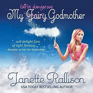 My Fairly Dangerous Godmother Audiobook