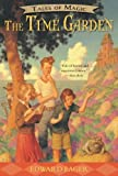 img - for The Time Garden (Tales of Magic) book / textbook / text book
