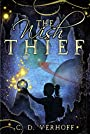 The Wish Thief: A Modern Fantasy With Holiday Spirit