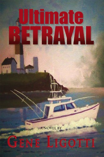 Book: Ultimate Betrayal by Gene Ligotti