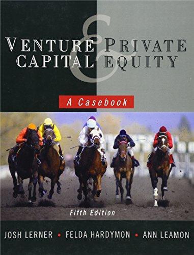 FREE Venture Capital and Private Equity: A Casebook KINDLE