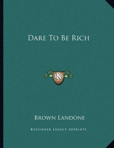 Download Dare To Be Rich pdf