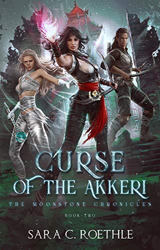 Curse of the Akkeri (The Moonstone Chronicles Book ()