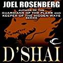 D'Shai Audiobook by Joel Rosenberg Narrated by Ray Chase
