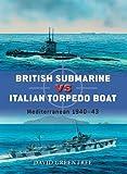 British Submarine vs Italian Torpedo Boat: Mediterranean 1940-43 (Duel)