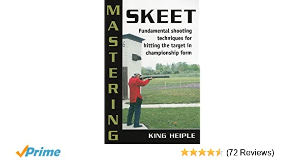 Mastering Skeet Fundamental Shooting Techniques For Hitting The