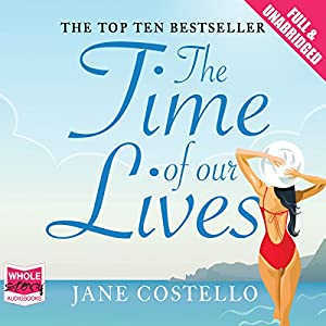 The Time of Our Lives Hörbuch