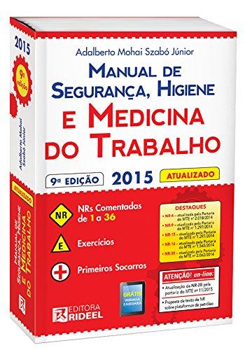 Manual de Segurança, Higiene e Medicina do Trabalho