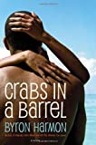 Crabs in a Barrel, Byron Harmon, 1932841210