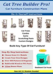 *UPDATED May 2017, New Beadboard Cat House Model added, pictures inside*  Build Your Own Cat Tree!  Complete, Step-By-Step Instructions.  Build a Professional CAT TOWER,  CAT CONDO,  CAT TREE,  SCRATCHING POST.  Over 400 Pictures and Diagrams...