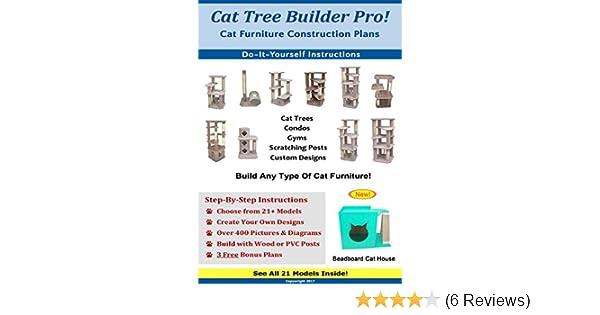 Cat Tree Builder Pro Cat Furniture Construction Plans Kindle