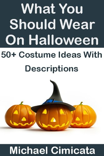 What You Should Wear On Halloween: 50+ Costume Ideas With Descriptions]()