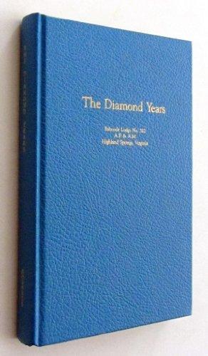 Freemason 1911-1985 - THE DIAMOND YEARS: THE HISTORY OF BABCOCK (Lodge Airport)