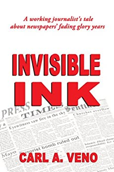 Invisible Ink by [Veno, Carl A.]