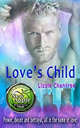 Love's Child: Power, deceit and betrayal, all in the name of love!