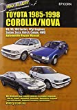 Toyota Corolla/Nova 1985-98 Auto Repair Manual-Sedan, Seca, Hatch,all Engines inc 16 Val TOHC