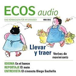 ECOS audio - ¿Llevar o traer? 5/2012