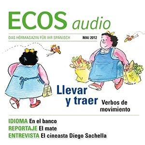 ECOS audio - ¿Llevar o traer? 5/2012 Hörbuch