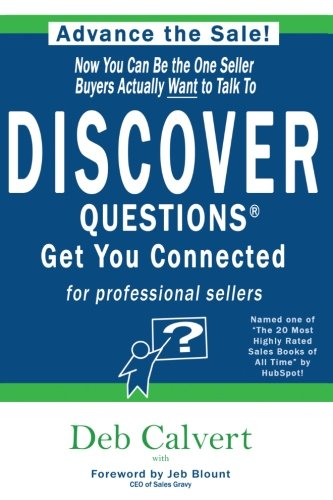 Make every sales call count and be the ONE seller buyers want to talk to! With DISCOVER Questions™  , you will be able to differentiate yourself from the pack, create value for your buyers and connect is ways you never knew were possible. The researc...