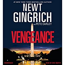 Vengeance Audiobook by Newt Gingrich, Pete Earley Narrated by Eric Martin