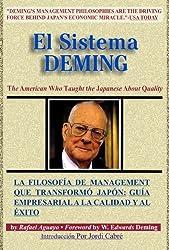 El Sistema Deming (Spanish Edition)