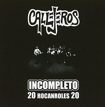 callejeros 20 rocanroles 20 incompleto
