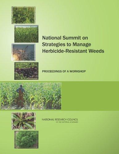 National Summit on Strategies to Manage Herbicide-Resistant Weeds: Proceedings of a Workshop pdf