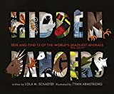 img - for Hidden Dangers: Seek and Find 13 of the World's Deadliest Animals book / textbook / text book
