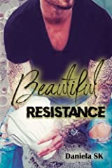 Beautiful Resistance (Volume 1) (Spanish Edition) Paperback