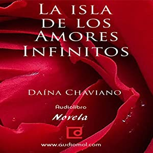 La isla de los amores infinitos [The Island of Eternal Love] Audiobook