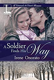 A Soldier Finds His Way (A Veteran's Heart Book 1)