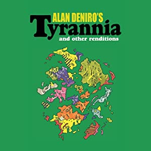 Tyrannia and Other Renditions Audiobook