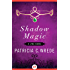 Shadow Magic (The Lyra Novels Book 1)