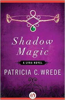 Book Shadow Magic (Lyra Novels)
