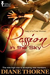 Passion in the Sky (Diary of a Free Woman Book 1)
