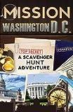 Mission Washington, D.C.: A Scavenger Hunt Adventure (For Kids)